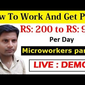 How To Work And Get Paid To Do Micro-Jobs | Microworkers Part-2 | Work From Home [Hindi]