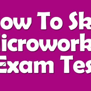 How to Skip Microworkers Exam Test | Microworkers Admission Test with Work Proof 2017