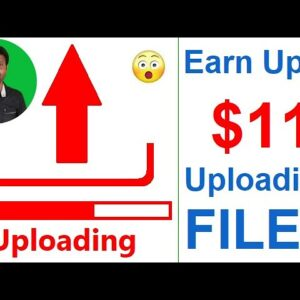 Earn $11 Uploading Files From Mobile & PC | Make Money Uploading Files | PayPal Money [Hindi]