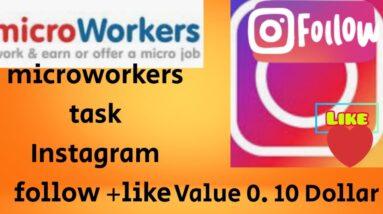 instagram follow+like (0.10 ,dollar)# Microworkers task