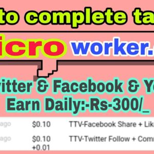 how to complete microworker facebook, twitter, linkdin task | online micro job | part time work onli