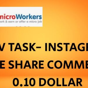 Microworkers TTV Task-Instagram like share subscribe comment # microworkers task