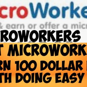 MICROWORKERS (THE BEST MICROWORK SITE)