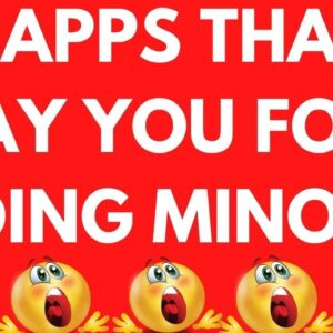 3 Apps That Pays You For Doing Various Jobs Of Making Money Online - FREE !!!  Worldwide Method