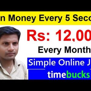 Earn RS: 12000 Every Month Doing Simple Online Jobs | No Skills Required | TimeBucks In Hindi