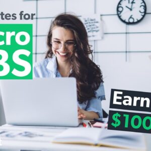 17 Websites to Make up to $100 per Micro Job in 2020