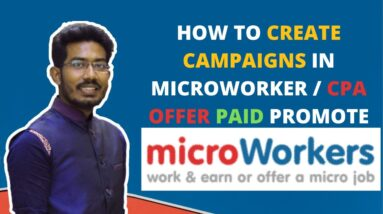 HOW TO CREATE CAMPAIGNS IN MICROWORKER | CPA OFFER PROMETE