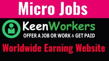 Micro Jobs Earning Website Worldwide || Earn Money Without Investment