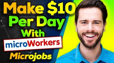 Microworkers Make $10 Per Day With Micro jobs Best Micro Jobs Site In the Internet
