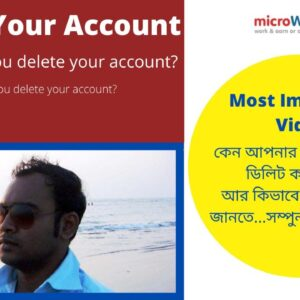 Delete Microworkers Account| How to delete Account and why?