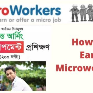 How To Earn money from Microworkers 2021