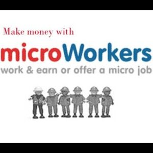 MICROWORKERS INTRODUCTION A TO Z | MICROWORKERS BASIC | MICROWORKERS REVIEW