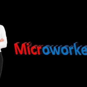 MCW 21 | how to create Microworkers Account