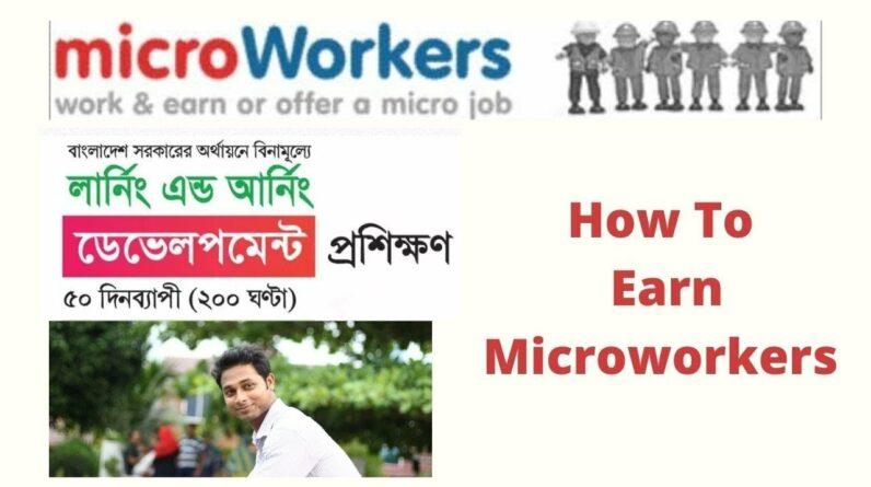 Microworkers Tutorial 2021