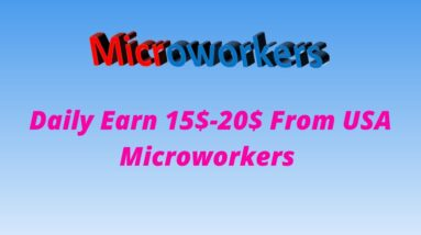 How to create USA pin waived microworkers account | How to earn $200 per month from microworkers