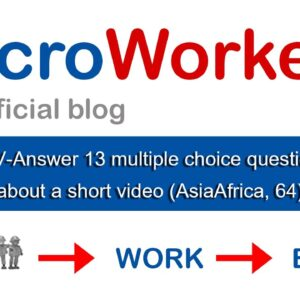 TTV-Answer 13 multiple choice questions about a short video $0.12 | Microworkers | Microsolution