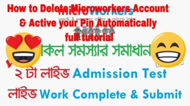 How to Delete Microworkers Account & Active your Pin Automatically full tutorial
